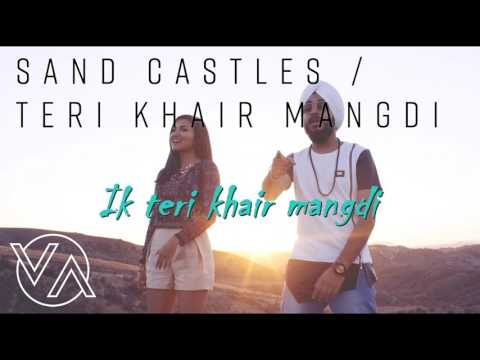 Sandcastles | Teri Khair Mangdi Lyrics