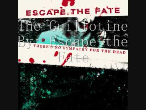 Escape The Fate  The Guillotine Part 1 and 2