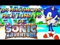 As Mudanças Regionais de Sonic Adventure !