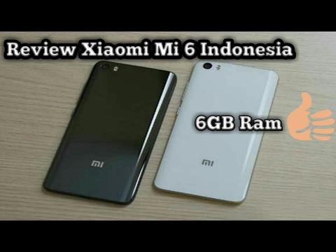 Review Xiaomi Mi6 Indonesia ● Spesifikasi, Harga, 6GB Ram