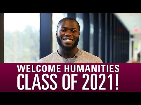 Welcome Humanities Class of 2021!