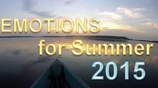 EMOTIONS - Summer 2015 (Part 1)