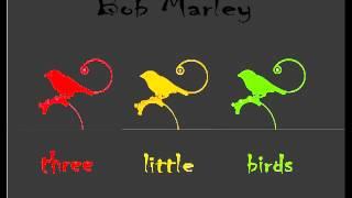 Bob Marley - Three Little Birds (DnB Remix)