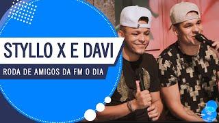 Styllo X e Davi na Roda de Amigos FM O Dia