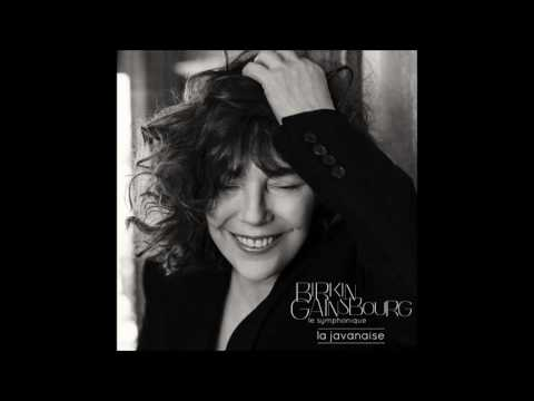 BIRKIN / GAINSBOURG - Le Symphonique : La Javanaise (Audio officiel)