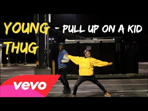 Young Thug - Pull Up on a Kid (Dance Video)