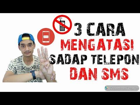 CARA MENDETEKSI PENYADAPAN TELEPON DAN SMS - AGAR TAHU TELPON DAN SMS DISADAP