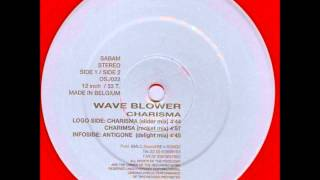 Wave Blower - Charisma (Slider Mix)