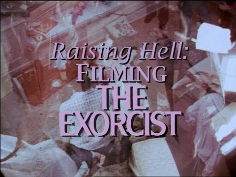 THE EXORCIST (1973) | Raising Hell: Filming the Exorcist