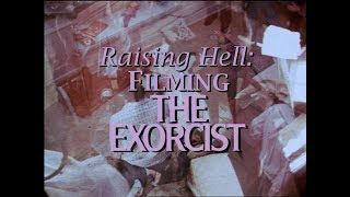 Download THE EXORCIST (1973)   Raising Hell: Filming the Exorcist Mp3 and Videos