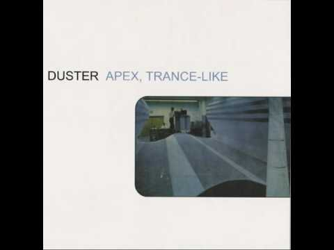 "Duster ~ Apex, Trance-Like 7"" (1998)"