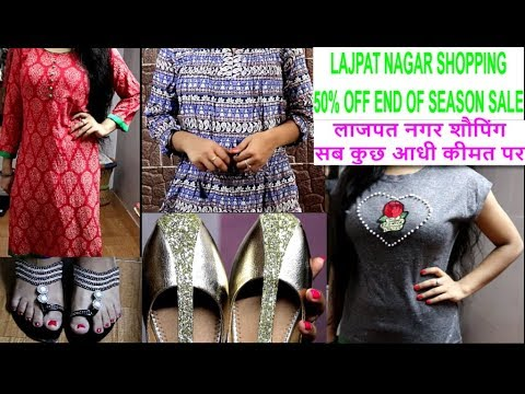 50% OFF SALE - LAJPAT NAGAR HUGE SHOPPING HAUL | END OF SUMM