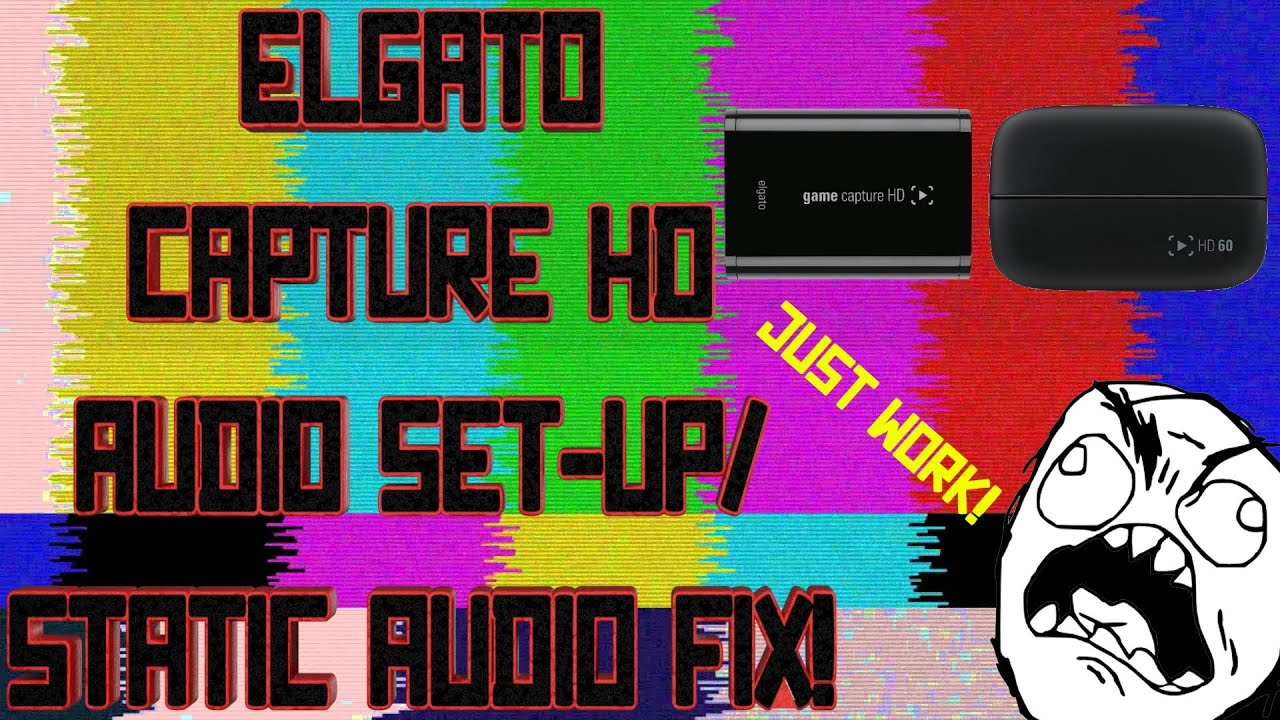How To Set-Up Elgato Capture HD PC Audio | Static Audio Fix Tutorial