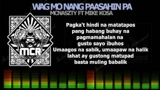 Repeat youtube video Wag mo nang paasahin pa - Mcnaszty Ft MikeKosa (Eman The Great Beats)
