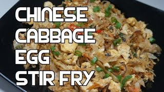 Chinese Cabbage & Egg Stir Fry Recipe - Wok Video