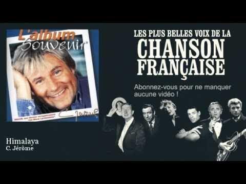 C Jérôme  Himalaya   Chanson française