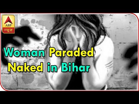 Twarit Dukh: Woman Stripped, Thrashed in Bihar on Suspicion Of Killing 19-year-old | ABP News