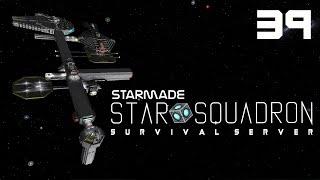 "StarMade: STAR SQUADRON | 39 | ""Adding Additional Additions"""