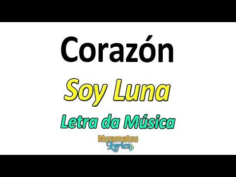 Elenco de Soy Luna - Corazón - Letra