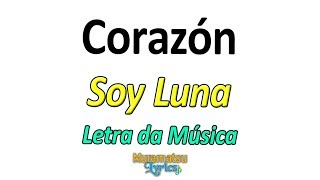 Baixar Elenco de Soy Luna - Corazón - Letra / Lyrics