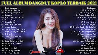 KOPI LAMBADA [ Full Album ] Tasya Rosmala - Yeni Inka - Syahiba Saufa   Dangdut Koplo 2021