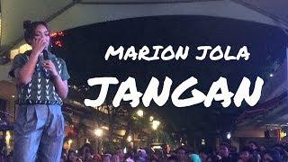 Download Lagu MARION JOLA ft. RAYI PUTRA - JANGAN (Live at Summarecon Mal Bekasi 2018) Mp3
