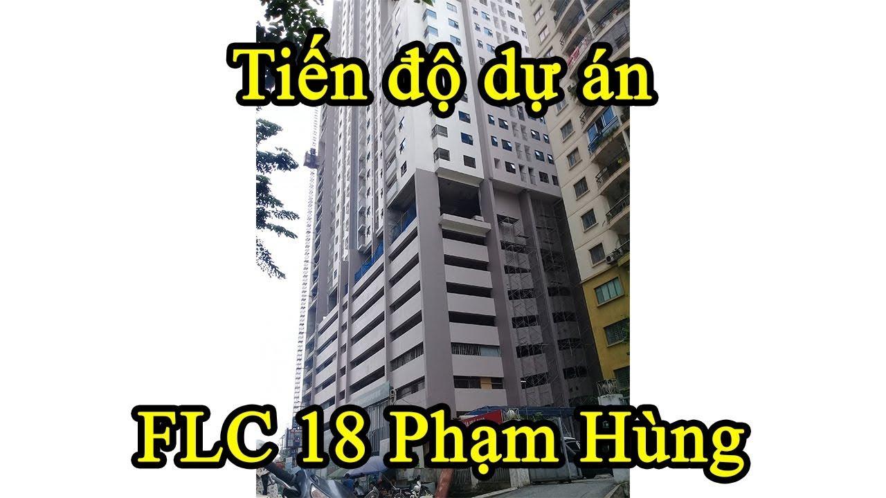 Tiến độ dự án FLC Green Apartment ở Phạm Hùng ngày 28/11/2018 |VuongLand