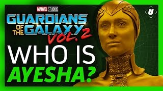 Who the Hell is Ayesha? - Guardians of the Galaxy Vol 2