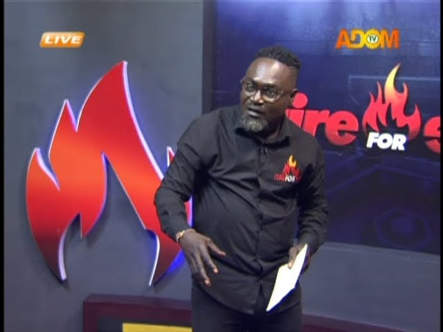 Fire 4 Fire on Adom TV (11-10-18)