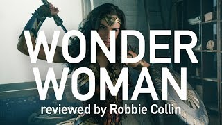 Wonder Woman reviewed by Robbie Collin