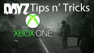 DayZ Xbox Tips & Tricks for Beginners Guide: Survival, Inventory, Movement (2020, Update 1.06)