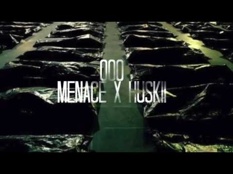 "MENACE X HUSKII- ""000"" (promo)"