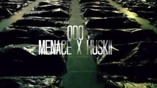 "MENACE X HUSKII- ""000"" (promo)"
