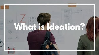 What is UX Ideation?