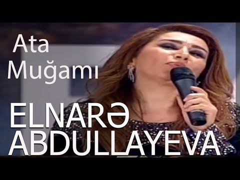 Elnare Abdullayeva-Ana - Ata Mugami - 2018