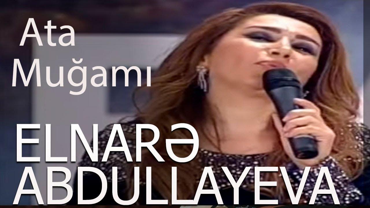 Elnarə Abdullayeva Ana Ata Mugami 2018 Youtube
