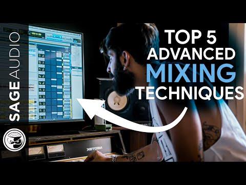 Top 5 Advanced Mixing Techniques — Sage Audio