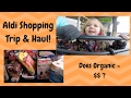 Grocery Trip and Haul  || Aldi Organic and Natural Groceries