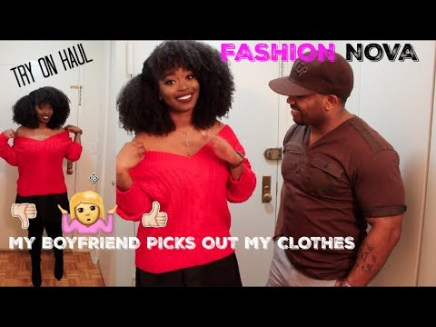 My BOYFRIEND PICKS OUT MY CLOTHES from FASHION NOVA: TRY ON HAUL