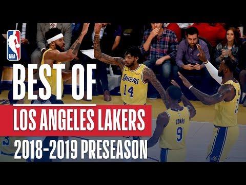 Best Of Los Angeles Lakers | 2018 NBA Preseason