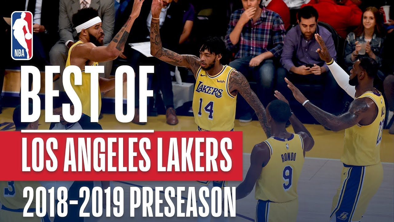 best-of-los-angeles-lakers-2018-nba-preseason