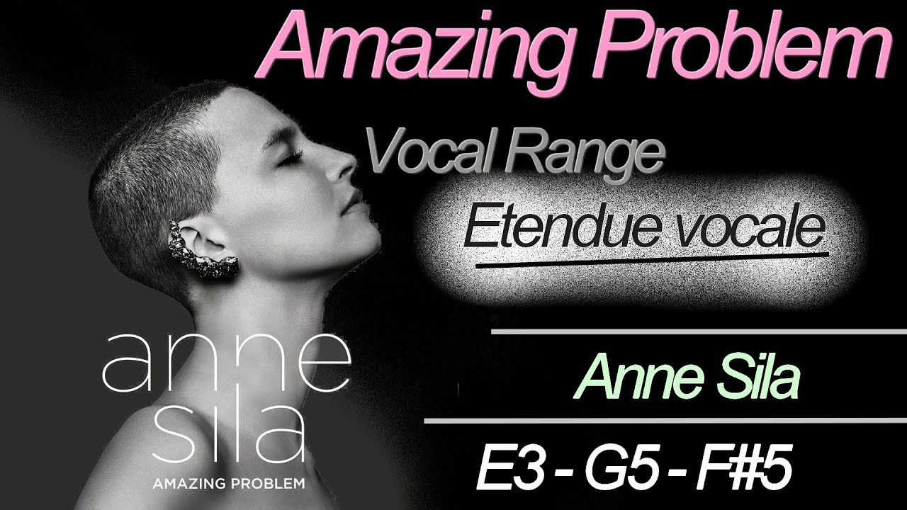 Anne Sila - Vocal Range - Amazing Problem (Album) E3 - G5 - F#5 ...