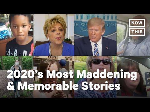 Top 10 Most Maddening Stories of 2020 | NowThis