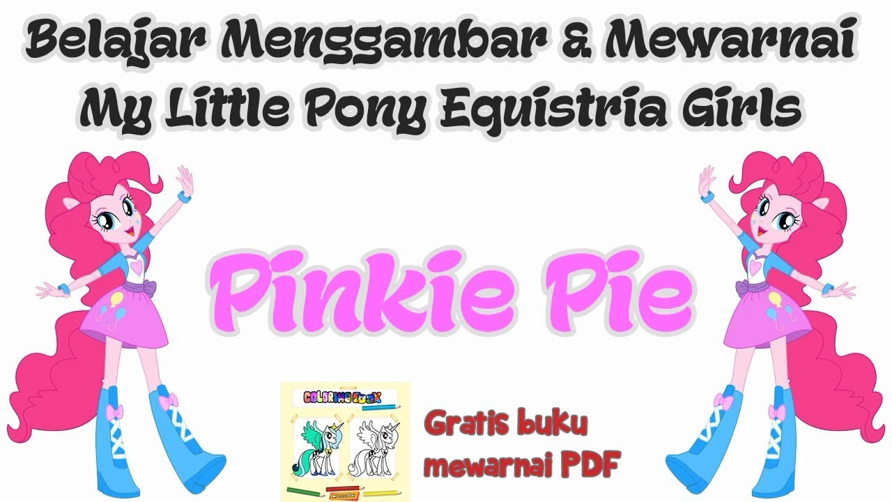 Belajar Menggambar Pinkie Pie My Little Pony Equestria Girls