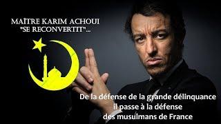 Maître Karim Achoui se