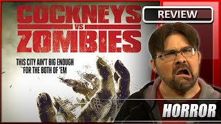 Cockneys vs Zombies - Movie Review (2012)