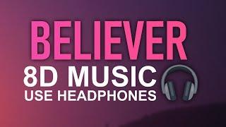 Imagine Dragons - Believer (8D AUDIO) feat. Lil Wayne Video