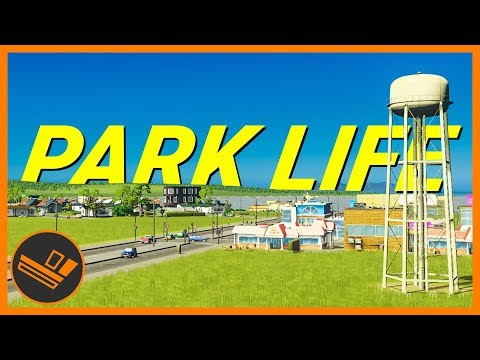Cities: Skylines Park Life - Part 1