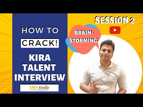 How To Crack Your Kira Talent Interview Session 2 | MiM Essay