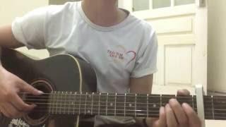 Anh Cứ Đi Đi - HairiWon - Guitar cover by Trung